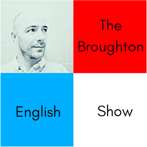 the broughton english show