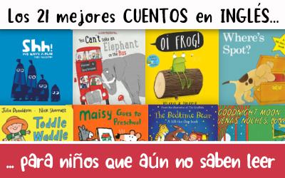 Los 21 mejores cuentos en inglés para niños que aún no saben leer (…y papás que aún no saben inglés)