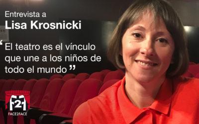 """Lisa Krosnicki: """"El teatro es el vínculo que une a los niños de todo el mundo"""""""