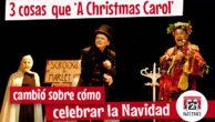 """3 cosas que no sabías de """"A Christmas Carol"""",  el cuento con el que Dickens cambió la forma de celebrar la Navidad"""