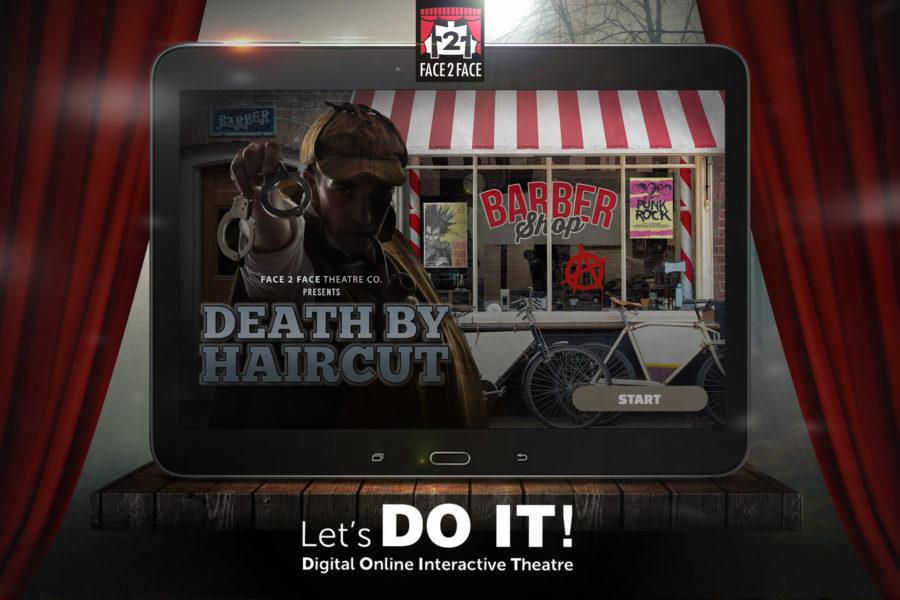 teatro digital interactivo death by haircut face 2 face
