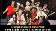 El espectáculo continúa:<br/>Face 2 Face vuelve a levantar el telón