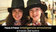 Inteligencia emocional a través del teatro con Face 2 Face